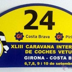 Coches y Motocicletas: PLACA Nº 24 DE LA XLIII CARAVANA INTERNACIONAL DE COCHES VETUSTOS - MOTOR CLUB GIRONA 2006.. Lote 54034534