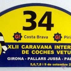 Coches y Motocicletas: PLACA Nº 34 DE LA XLII CARAVANA INTERNACIONAL DE COCHES VETUSTOS - MOTOR CLUB GIRONA 2005.. Lote 54034604