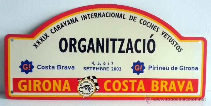 PLACA DE LA XXXIX CARAVANA INTERNACIONAL DE COCHES VETUSTOS - MOTOR CLUB GIRONA 2002. (Coches y Motocicletas Antiguas y Clásicas - Catálogos, Publicidad y Libros de mecánica)