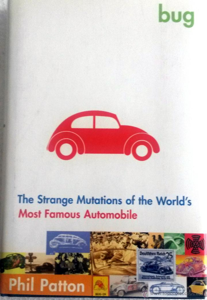 Coches y Motocicletas: LIBRO BUG - THE STRANGE MUTATIONS OF THE WORLD'S MOST FAMOUS AUTOMOBILE. - Foto 1 - 54081382