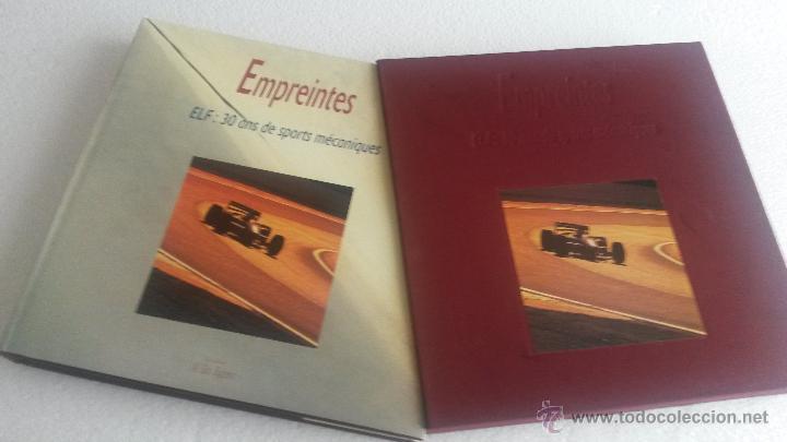 LIBRO EMPREINTES - ELF: 30 ANS DE SPORTS MÉCANIQUES. (Coches y Motocicletas Antiguas y Clásicas - Catálogos, Publicidad y Libros de mecánica)