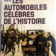 Coches y Motocicletas - LIBRO LES AUTOMOBILES CÉLÈBRES DE L'HISTOIRE. - 54100553