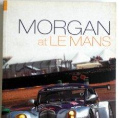 Coches y Motocicletas: LIBRO MORGAN AT LE MANS.. Lote 54180441