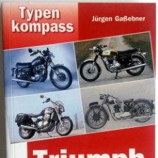 Coches y Motocicletas: CATÁLOGO TYPENKOMPASS - TRIUMPH - MOTOCICLETAS DESDE 1945. . Lote 54203980