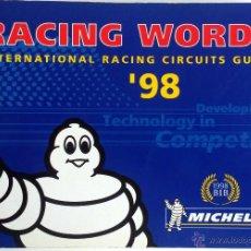 Coches y Motocicletas: LIBRO RACING WORD - INTERNATIONAL RACING CIRCUITS GUIDE '98 - MICHELIN.. Lote 54245512