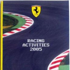 Coches y Motocicletas: LIBRO ANUARIO OFICIAL FERRARI - RACING ACTIVITIES 2005.. Lote 54246247