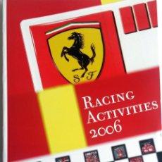 Coches y Motocicletas: LIBRO ANUARIO OFICIAL FERRARI - RACING ACTIVITIES 2006.. Lote 54246333