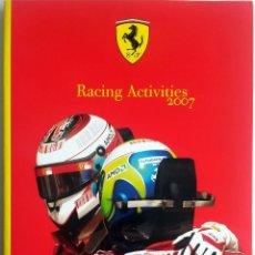 Coches y Motocicletas: LIBRO ANUARIO OFICIAL FERRARI - RACING ACTIVITIES 2007.. Lote 54246384