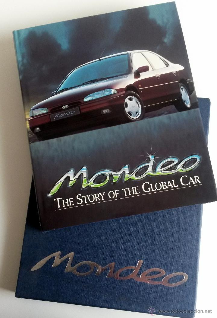 Coches y Motocicletas: LIBRO OFICIAL FORD MONDEO - THE STORY OF THE GLOBAL CAR. - Foto 1 - 54246887