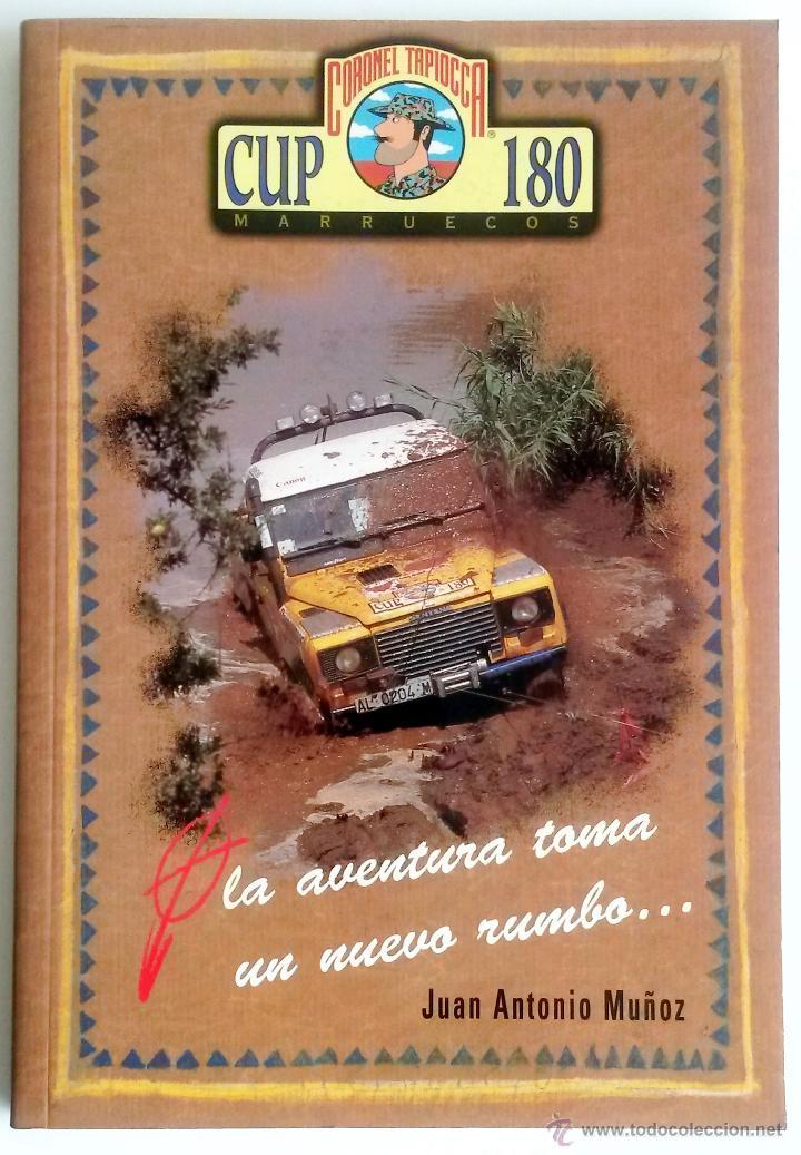LIBRO CORONEL TAPIOCCA CUP 180 MARRUECOS. (Coches y Motocicletas Antiguas y Clásicas - Catálogos, Publicidad y Libros de mecánica)