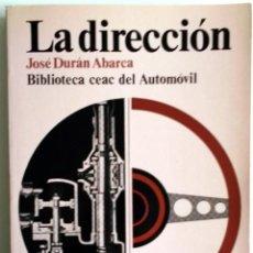 Coches y Motocicletas: LIBRO LA DIRECCIÓN.. Lote 54367366