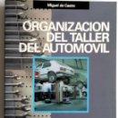Coches y Motocicletas: LIBRO ORGANIZACIÓN DEL TALLER DEL AUTOMÓVIL.. Lote 54367588