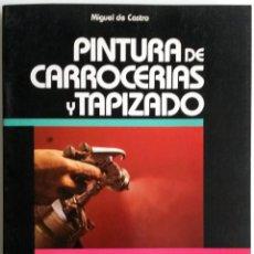 Coches y Motocicletas: LIBRO PINTURA DE CARROCERIAS Y TAPIZADO.. Lote 54367625