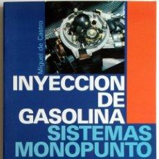 Coches y Motocicletas: LIBRO INYECCIÓN DE GASOLINA - SISTEMAS MONOPUNTO... Lote 54367646
