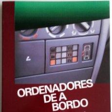 Coches y Motocicletas: LIBRO ORDENADORES DE A BORDO.. Lote 54367656