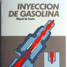Coches y Motocicletas: LIBRO INYECCIÓN DE GASOLINA.. Lote 54367680