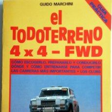 Coches y Motocicletas: LIBRO EL TODOTERRENO 4 X 4 - FWD.. Lote 54367774