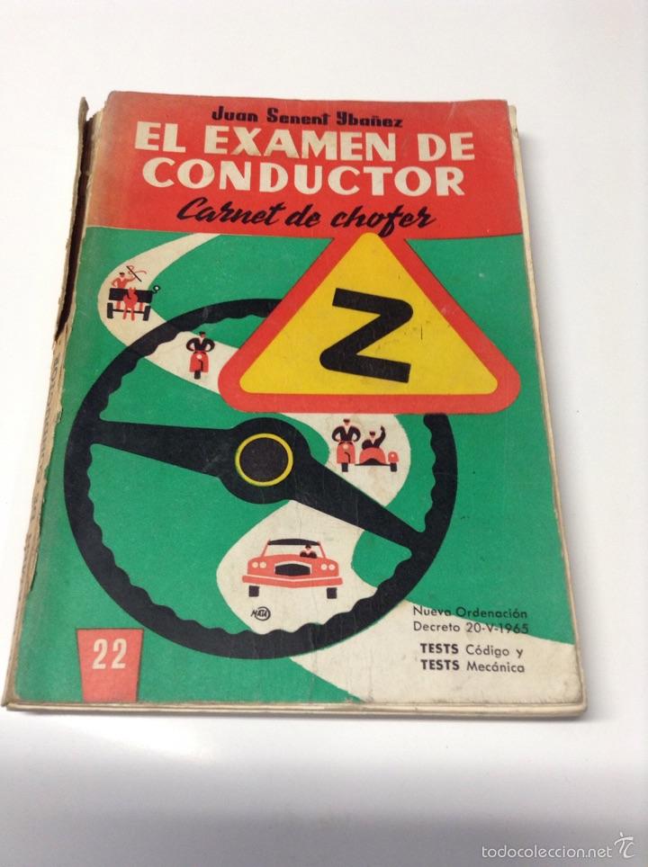 EL EXAMEN DE CONDUCTOR. CARNET DE CHOFER. JUAN SENENT YBAÑEZ. - TDKR42 (Coches y Motocicletas Antiguas y Clásicas - Catálogos, Publicidad y Libros de mecánica)