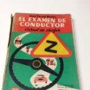 Coches y Motocicletas: EL EXAMEN DE CONDUCTOR. CARNET DE CHOFER. JUAN SENENT YBAÑEZ. - TDKR42. Lote 54447870