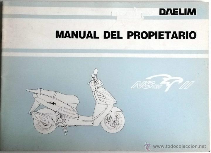 DAELIM NS 125 - MANUAL DEL PROPIETARIO - INSTRUCCIONES. AÑO 1999 (Coches y Motocicletas Antiguas y Clásicas - Catálogos, Publicidad y Libros de mecánica)