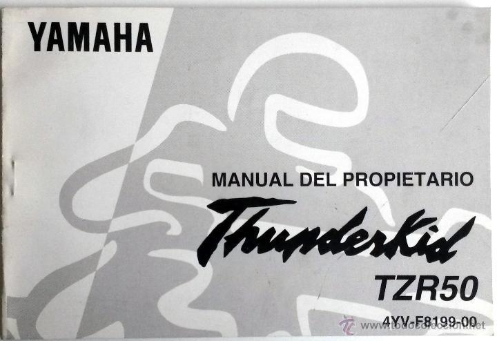 YAMAHA THUNDERKID TZR 50 - MANUAL DEL PROPIETARIO - INSTRUCCIONES. AÑO 1996 (Coches y Motocicletas Antiguas y Clásicas - Catálogos, Publicidad y Libros de mecánica)