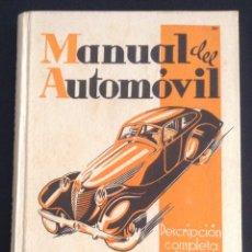 Coches y Motocicletas: LIBRO DE 1940 MANUAL DEL AUTOMOVIL DE LUIS GILI EDITOR DESCRIPCION COMPLETA EN LENGUAJE SENCILLO. Lote 54630939