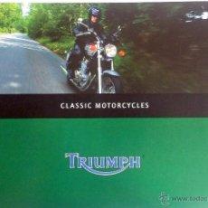Coches y Motocicletas: CATALOGO PUBLICIDAD ORIGINAL TRIUMPH CLASSIC MOTORCYCLES.. Lote 54635311