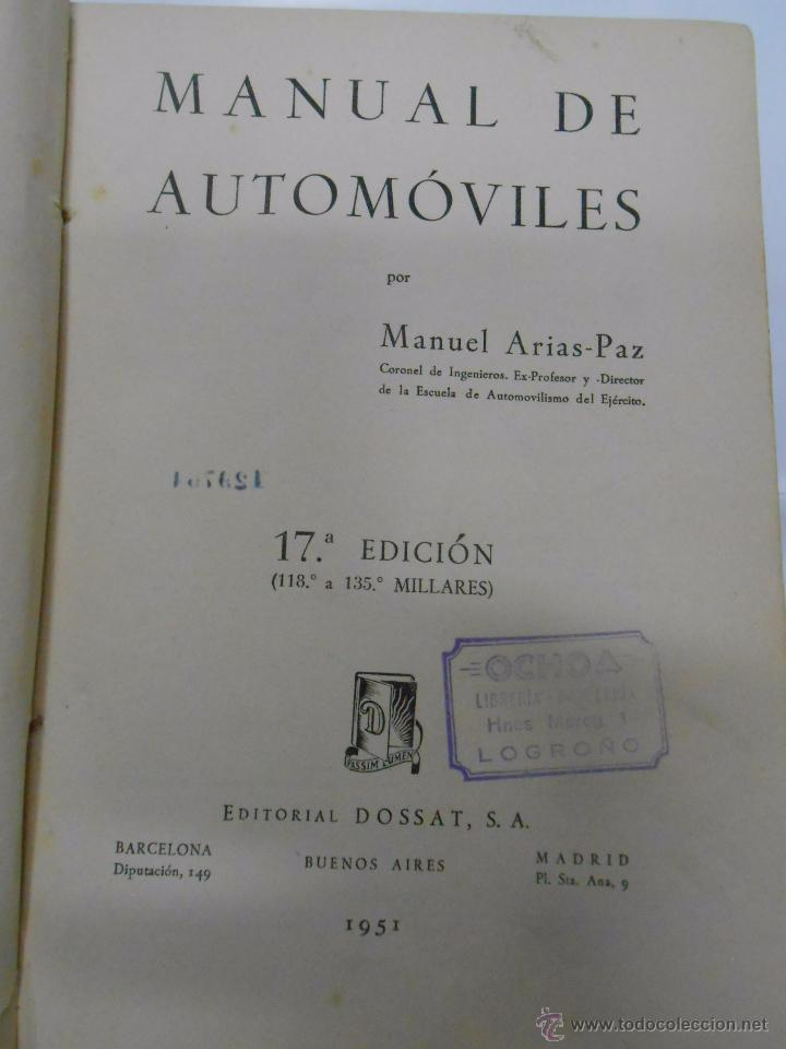 Coches y Motocicletas: MANUAL DE AUTOMOVILES. MANUEL ARIAS-PAZ. 17ª EDICION. 1951. EDIOTRIAL DOSSAT. TDK222 - Foto 5 - 54789856