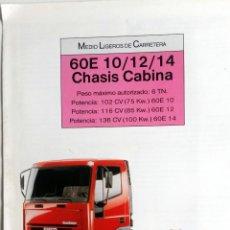 Coches y Motocicletas: CATÁLOGO IVECO 60E 10/12/14 CHASIS CABINA.. Lote 54798321