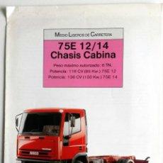 Coches y Motocicletas: CATÁLOGO IVECO 75E 12/14 CHASIS CABINA.. Lote 54798354