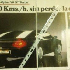 Coches y Motocicletas: PUBLICIDAD AUTOMOVIL RENAULT ALPINE V6 GT TURBO . Lote 156982158