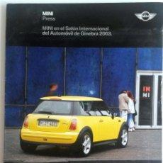 Coches y Motocicletas: DOSSIER DE PRENSA MINI - SALÓN AUTOMÓVIL DE GINEBRA 2003.. Lote 54880625