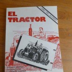 Coches y Motocicletas: EL TRACTOR. MINISTERIO DE AGRICULTURA. 1979 154 PP. Lote 54909270