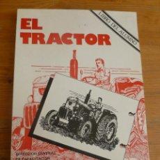 Coches y Motocicletas: EL TRACTOR. MINISTERIO DE AGRICULTURA. 1979 154 PP. Lote 54927626