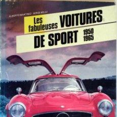 Coches y Motocicletas: LIBRO LES FABULEUSES VOITURES DE SPORT 1950 - 1965.. Lote 54941517