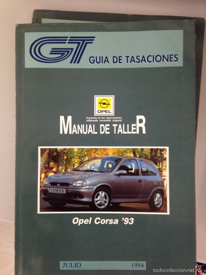 OPEL CORSA 93 MANUAL DE TALLER (Coches y Motocicletas Antiguas y Clásicas - Catálogos, Publicidad y Libros de mecánica)