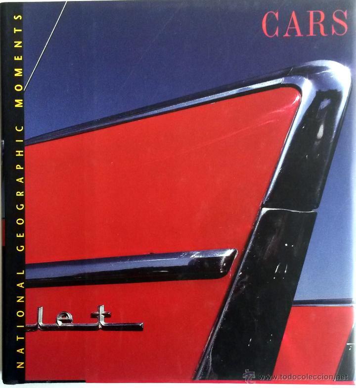 LIBRO CARS - NATIONAL GEOGRAPHIC. (Coches y Motocicletas Antiguas y Clásicas - Catálogos, Publicidad y Libros de mecánica)
