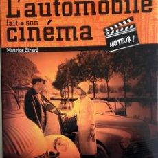 Coches y Motocicletas: LIBRO L'AUTOMOBILE FAIT SON CINEMA.. Lote 54969227