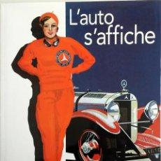 Coches y Motocicletas: LIBRO L'AUTO S'AFFICHE.. Lote 54972349