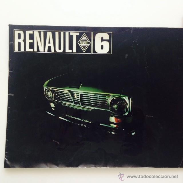 CATALOGO ORIGINAL RENAULT 6. FOLLETO RENAULT 6 (Coches y Motocicletas Antiguas y Clásicas - Catálogos, Publicidad y Libros de mecánica)