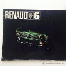 Coches y Motocicletas: CATALOGO ORIGINAL RENAULT 6. FOLLETO RENAULT 6. Lote 55025046