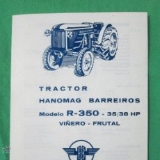 Coches y Motocicletas: ANTIGUO FOLLETO PUBLICIDAD TRACTOR-FICHA TÉCNICA HANOMAG BARREIROS R-350 VIÑERO-FRUTAL.ORIG.AÑOS 60. Lote 104065716