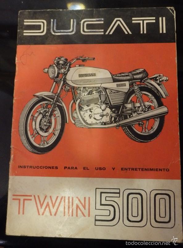 MANUAL DE DUCATI TWIN 500 MANUAL PARA EL USO (Coches y Motocicletas Antiguas y Clásicas - Catálogos, Publicidad y Libros de mecánica)