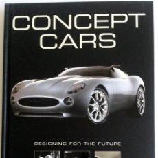 Coches y Motocicletas: LIBRO: CONCEPT CARS.. Lote 55321358