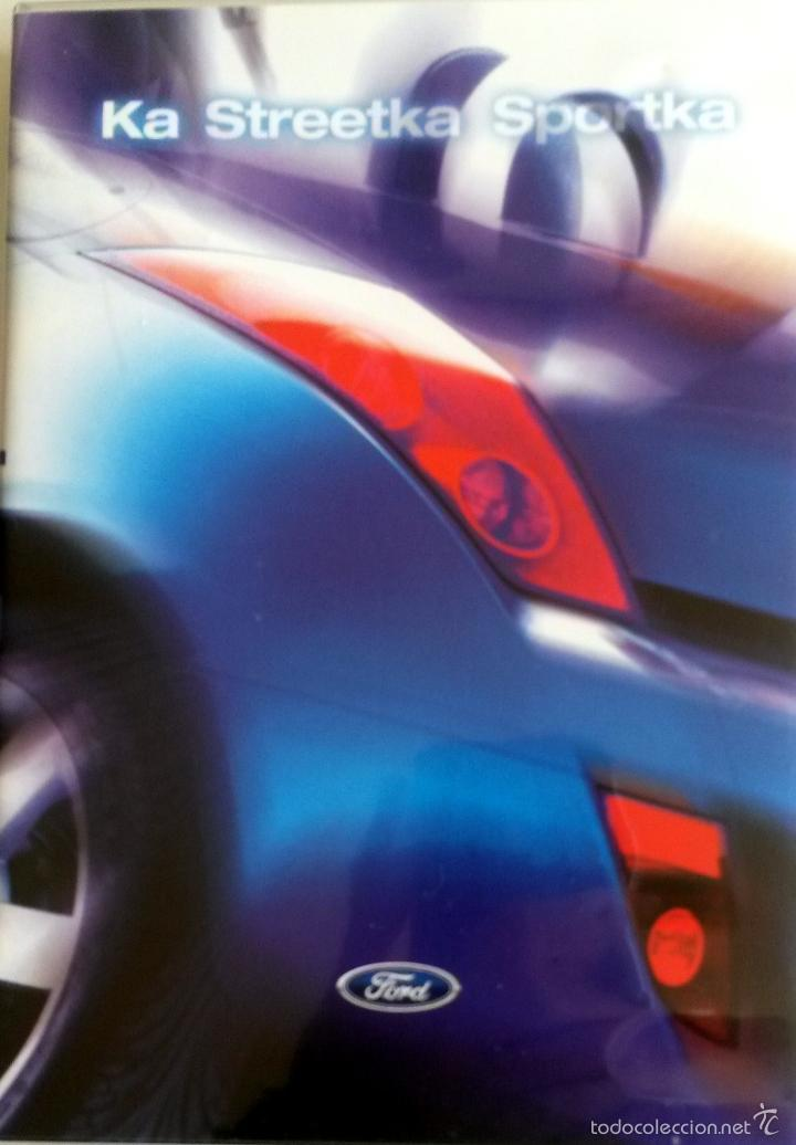 CD - DVD.- DOSSIER DE PRENSA ORIGINAL FORD KA STREETKA SPORTKA. (Coches y Motocicletas Antiguas y Clásicas - Catálogos, Publicidad y Libros de mecánica)
