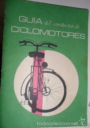 GUÍA DEL CONDUCTOR DE CICLOMOTORES, 1974 (Coches y Motocicletas Antiguas y Clásicas - Catálogos, Publicidad y Libros de mecánica)