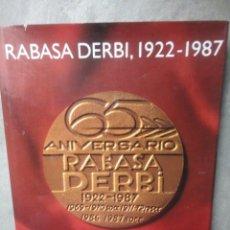 Coches y Motocicletas: LIBRO RABASA DERBI 1922 1987 65 ANIVERSARIO . Lote 55879469