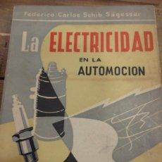 Coches y Motocicletas: LA ELECTRICIDAD EN LA AUTOMOCION,1959, TABLAS MONOGRAMAS DIAGRAMAS MUY ILUSTRADO 230 PAG. Lote 56119030