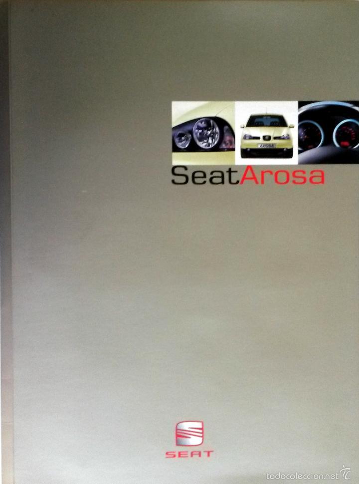 DOSSIER DE PRENSA ORIGINAL SEAT AROSA - 2000. (Coches y Motocicletas Antiguas y Clásicas - Catálogos, Publicidad y Libros de mecánica)