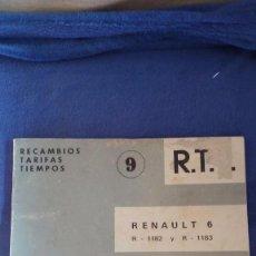 Coches y Motocicletas: RECAMBIOS, TARIFAS, TIEMPOS DEL RENAULT 6 / R-1182 Y R-1183 / REPARAUTO / 1972. Lote 56160143